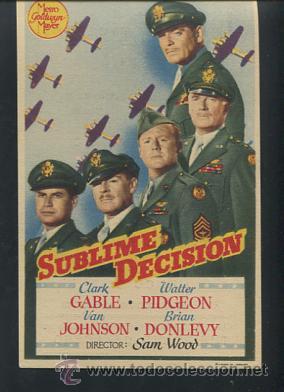 PROGRAMA DE CINE. SUBLIME DECISION. CLARK GABLE, WALTER PIDGEON METRO GOLDWYN MAYER. CON PUBLICIDAD (Cine - Folletos de Mano - Bélicas)