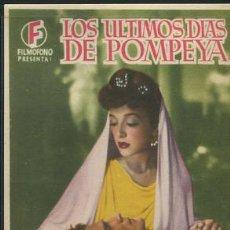 Cine: PROGRAMA LOS ULTIMOS DIAS DE POMPEYA, MICHELINE PRESLE, GEORGE MARCHAL. CON PUBLICIDAD. Lote 54520908