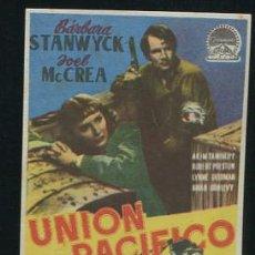 Cine: PROGRAMA - UNION PACIFICO - BARBARA STANWYCK - JOEL MC CREA CON PUBLICIDAD. Lote 54545187