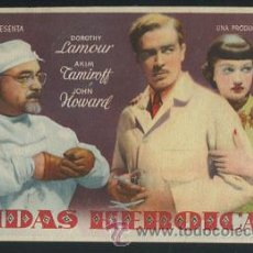Cine: PROGRAMA VIDAS HEROICAS (DOROTHY LAMOUR - AKIM TAMIROFF - JOHN HOWARD). Lote 54563137