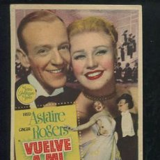Cine: PROGRAMA VUELVE A MI (FRED ASTAIRE - GINGER ROGERS - OSCAR LEVANT) CON PUBLICIDAD. Lote 54563262