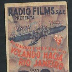 Cine: PROGRAMA VOLANDO HACIA RIO JANEIRO - DOLORES DEL RIO, GINGER ROGERS CON PUBLICIDAD. Lote 54564698