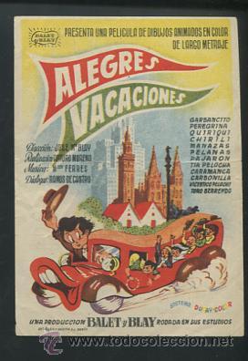 PROGRAMA ALEGRES VACACIONES. GARBANCITO, PEREGRINA, QUIRIQUI, CHIRILI. JOSÉ M. BLAY.CON PUBLICIDAD (Cine - Folletos de Mano - Infantil)