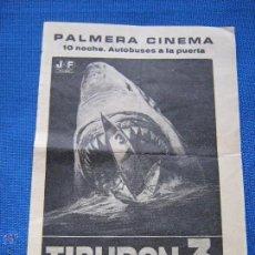 Flyers Publicitaires de films Anciens: PROGRAMA LOCAL PALMERA CINEMA - SEVILLA - TIBURON 3. Lote 54614266