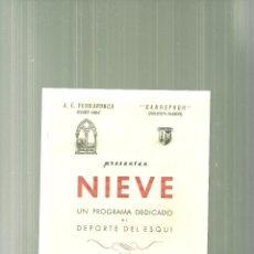 Cine: 2260.-NIEVE-UN PROGRAMA DEDICADO AL DEPORTE DEL ESQUI-CONDAL CINEMA-FOLLETO DE MANO. Lote 54626079