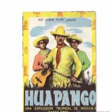 Cine: HUAPANGO PROGRAMA DE MANO ORIGINAL DOBLE CON PUBLICIDAD DEL CINE CAPITOL POR DETRAS 1945. Lote 54670886