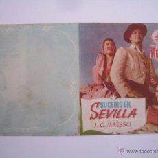 Flyers Publicitaires de films Anciens: SUCEDIO EN SEVILLA JUANITA REINA CIFESA FOLLETO DE MANO ORIGINAL ESTRENO SIN DOBLAR!. Lote 54826820
