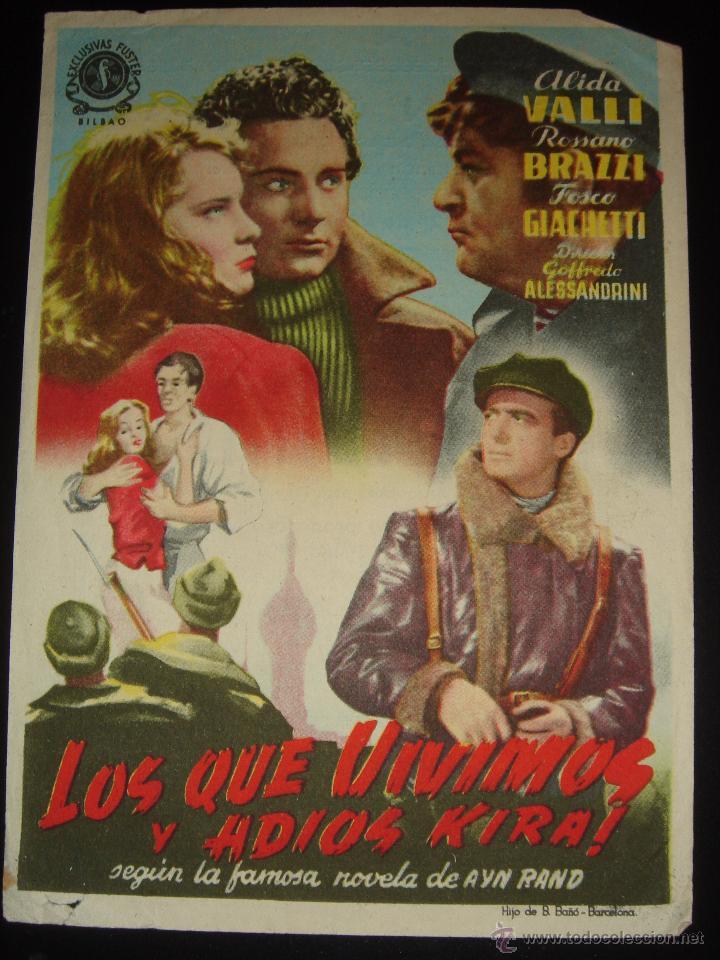 LOS QUE VIVIMOS Y ADIOS KIRA! ALIDA VALLI,ROSSANO BRAZZI.GRAN CINEMA ,OVIEDO 1950 (Cine - Folletos de Mano - Drama)