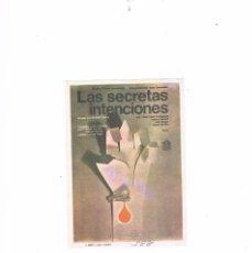 Cine: FOLLETO CINE PROGRAMA DE MANO ANTIGUO PELÍCULA LAS SECRETAS INTENCIONES ELÍAS QUEREJETA. Lote 55399734