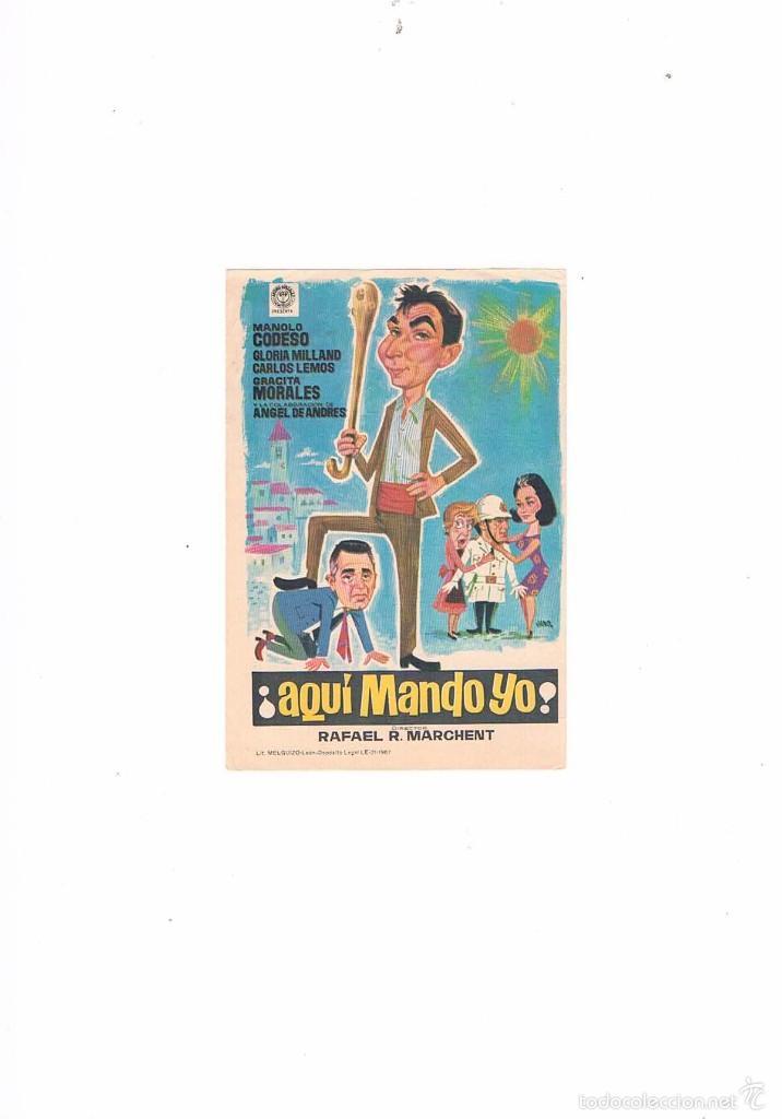 FOLLETO CINE PROGRAMA DE MANO ANTIGUO AQUÍ MANDO YO MANOLO CODESO GRACITA MORALES (Cine - Folletos de Mano - Comedia)