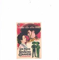 Cine: FOLLETO CINE PROGRAMA DE MANO ANTIGUO LOS HIJOS DE RANCHO GRANDE. Lote 55401292