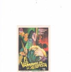 Cine: FOLLETO CINE PROGRAMA DE MANO ANTIGUO EL VAMPIRO DE LA AUTOPISTA. Lote 55401995