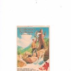Cine: FOLLETO CINE PROGRAMA DE MANO ANTIGUO PELÍCULA EL MUCHACHO Y SU MONTAÑA. Lote 55402364