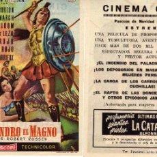 Cine: FOLLETO DE MANO ALEJANDRO EL MAGNO. CINEMA GOYA ZARAGOZA 1956 ESTRENO. Lote 246174385