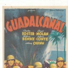 Cine: GUADALCANAL. SOLIGÓ. SENCILLO DE 20TH CENTURY. CINE MARI - LEÓN 1945. ¡IMPECABLE!. Lote 55811242