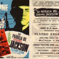 Cine: FOLLETO DE MANO LA PATRULLA DEL CORONEL JACKSON CON JOHN WAYNE. TEATRO ARGENSOLA ZARAGOZA. Lote 196017561