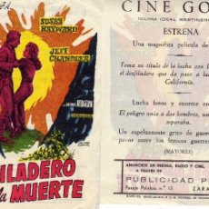 Cine: FOLLETO DE MANO EL DESFILADERO DE LA MUERTE. CINE GOYA ZARAGOZA. Lote 239856320