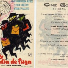 Cine: FOLLETO DE MANO HOY ES DÍA DE FUGA. CINE GOYA ZARAGOZA. Lote 55882336