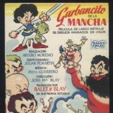 Cine: P-6216- GARBANCITO DE LA MANCHA (CINE ECHEGARY). Lote 55931321