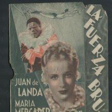 Cine: PROGRAMA LA FUERZA BRUTA- JUAN DE LANDA- MARIA MERCADER CON PUBLICIDAD. Lote 55934991