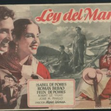 Foglietti di film di film antichi di cinema: PROGRAMA LEY DEL MAR - ISABEL DE POMÉS, ROMÁN BILBAO, FÉLIX DE POMÉS. Lote 56038308