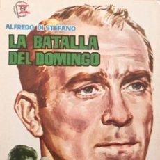 Cine: LA BATALLA DEL DOMINGO- ALFREDO DI STEFANO-MARY SANTPERE- DIRECTOR LUIS MARQUINA-SIN PUBLICIDAD. Lote 116079448