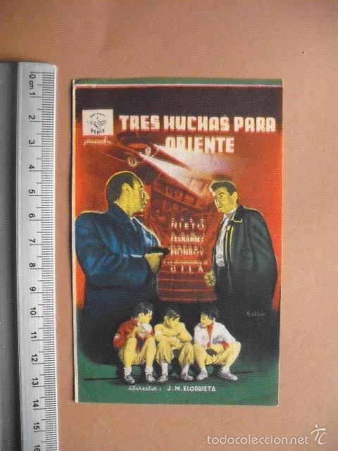 TRES HUCHAS PARA ORIENTE- 1955 - EXCELENTE (Cine - Folletos de Mano - Comedia)