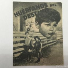 Cine: HUERFANOS DEL DESTINO, CINE GADES 1940. Lote 56382120