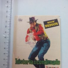 Cine: PROGRAMA DE CINE, FOLLETO DE MANO, HISTORIA DE UN CONDENADO. ROCK HUDSON. CINE TEATRO CARMEN. Lote 56541106