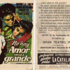 Cine: FOLLETO DE MANO NO HAY AMOR MÁS GRANDE. TEATRO IRIS ZARAGOZA. Lote 56658353