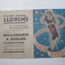 Cine: MILLONARIO A SUELDO - ALICE FAYE, DAVID BUTTLER - FOLLETO DE MANO // PUBLICIDAD TEATRO LLOREN'S . Lote 56757687