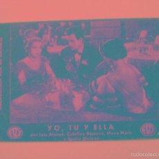 Cine: YO, TU Y ELLA - FOLLETO DE MANO TARJETA . Lote 56759381