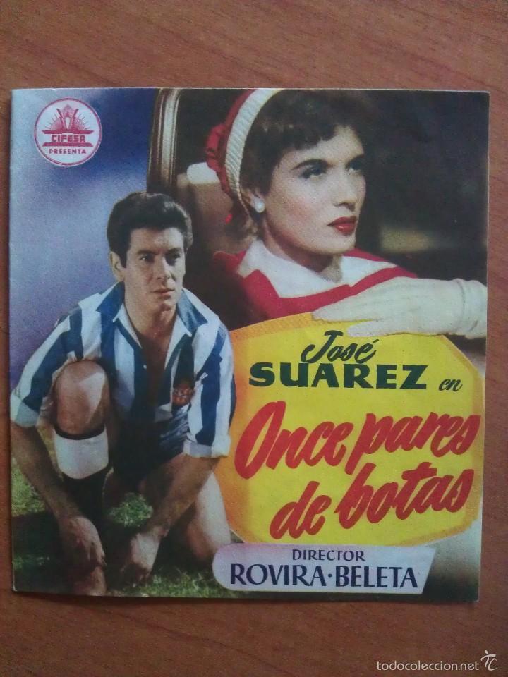 ONCE PARES DE BOTAS - JOSÉ SUAREZ (Cine - Folletos de Mano - Clásico Español)