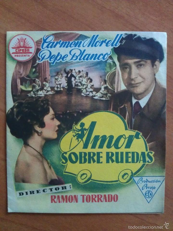 1955 AMOR SOBRE RUEDAS - PEPE BLANCO (Cine - Folletos de Mano - Clásico Español)