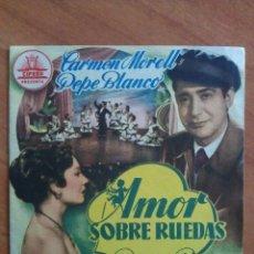 Cine: 1955 AMOR SOBRE RUEDAS - PEPE BLANCO. Lote 56853760