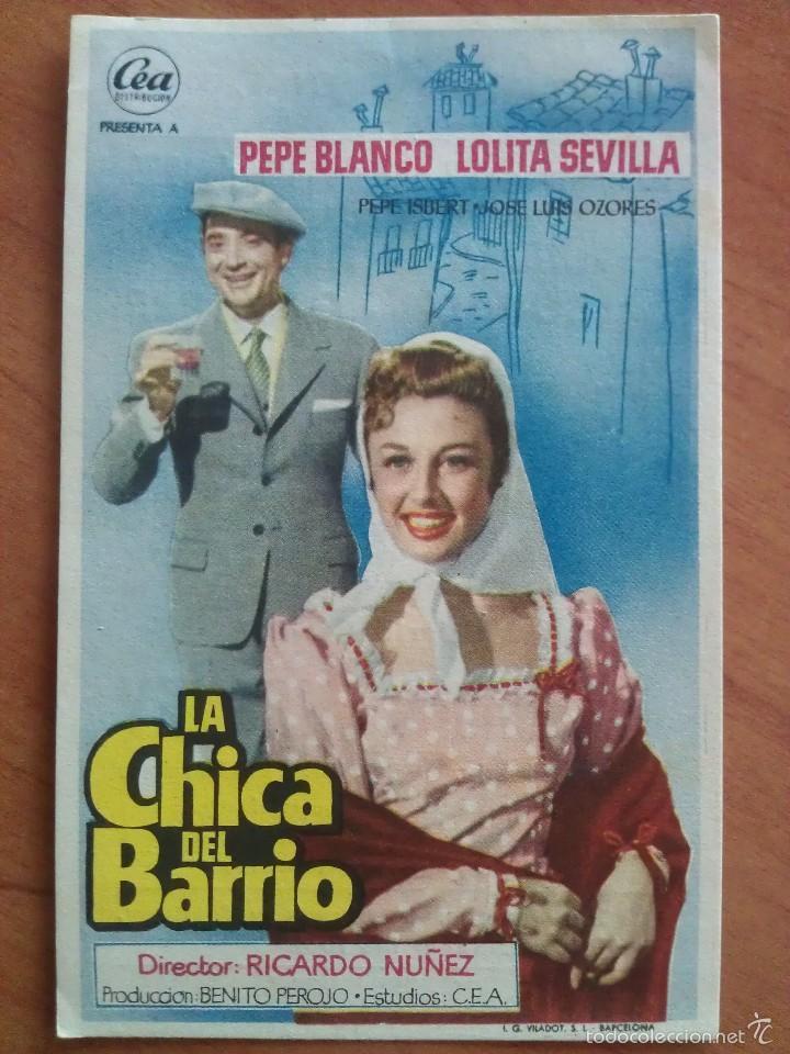 1956 LA CHICA DEL BARRIO - PEPE BLANCO (Cine - Folletos de Mano - Clásico Español)
