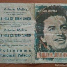 Cine: LA HIJA DE JUAN SIMÓN - ANTONIO MOLINA. Lote 56854074