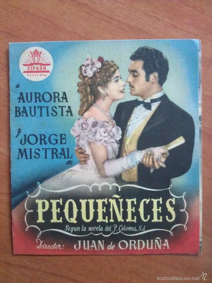 1950 PEQUEÑECES - AURORA BAUTISTA (Cine - Folletos de Mano - Clásico Español)