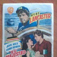 Cine: 1955 SU MAJESTAD DE LOS MARES DEL SUR - BURT LANCASTER. Lote 56862344