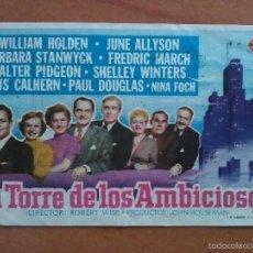 Cine: 1955 LA TORRES DE LOS AMBICIOSOS - WILIAM HOLDEN. Lote 56941206