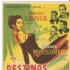 Cine: DESTINOS CRUZADOS - DOROTHY LAMOUR, GEORGE MONTGOMERY, ALBERT DEKKER, OTTO KRUGER. Lote 57201457