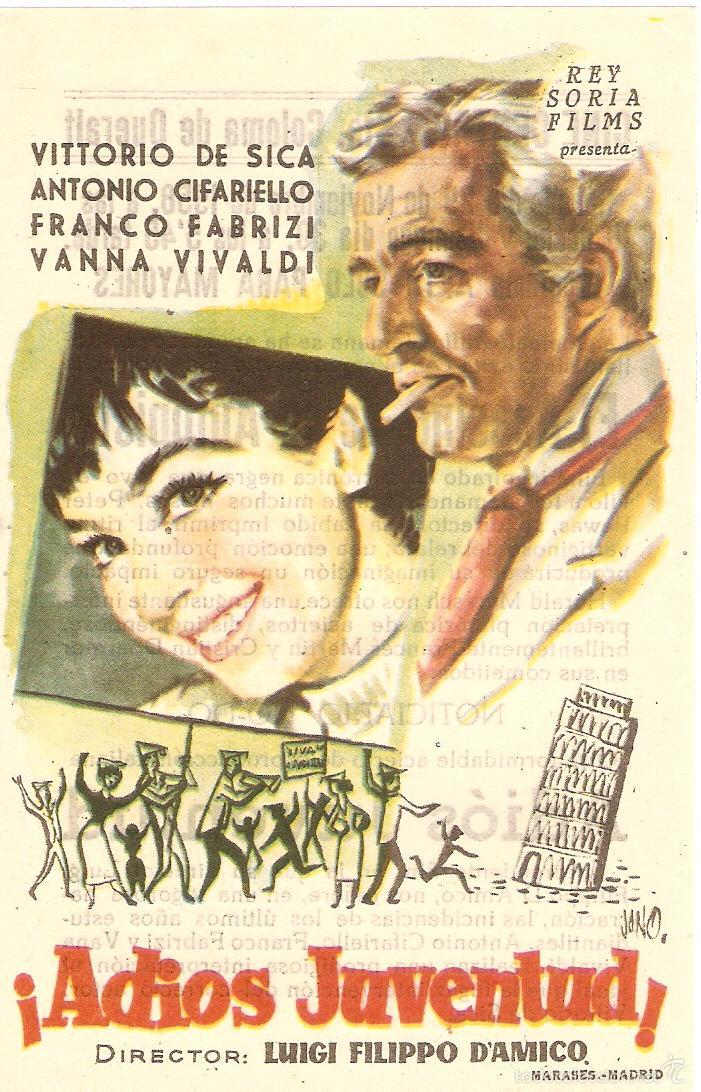 ¡ADIOS JUVENTUD! - VITTORIO DE SICA, ANTONIO CIFARIELLO, FRANCO FABRIZI, VANNA VIVALDI - JANO (Cine - Folletos de Mano - Comedia)