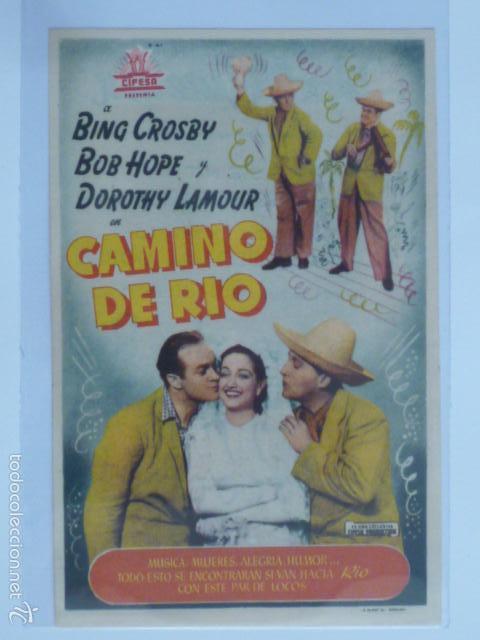 PROGRAMA DE CINE CAMINO DE RIO. IDEAL CINEMA. (Cine - Folletos de Mano - Comedia)