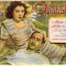 Foglietti di film di film antichi di cinema: OBSESIÓN (CON PUBLICIDAD). Lote 57535151