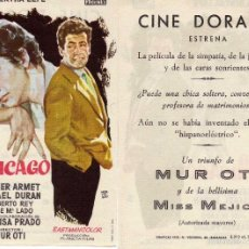 Cine: FOLLETO DE MANO UNA CHICA DE CHICAGO CINE DORADO ZARAGOZA CON ANA BERTHA LEPE, JAVIER ARMET, MUR OTI. Lote 57564392