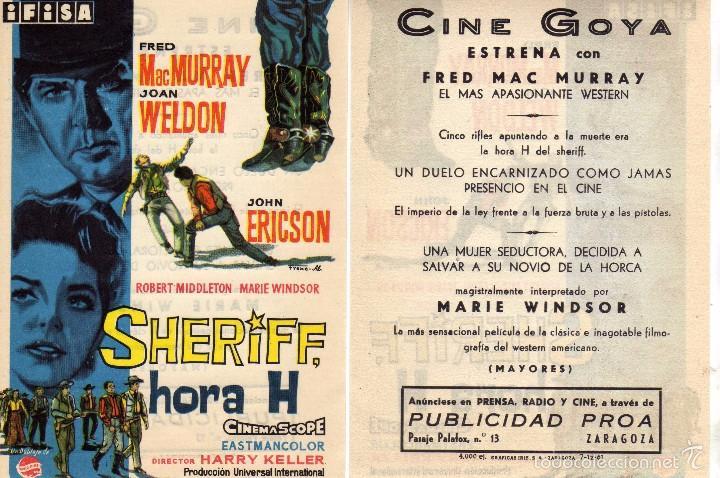 FOLLETO DE MANO SHERIFF, HORA H. CINE GOYA ZARAGOZA CON FRED MURRAY , JOAN WELDON Y J. ERICSON (Cine - Folletos de Mano - Westerns)
