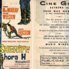 Cine: FOLLETO DE MANO SHERIFF, HORA H. CINE GOYA ZARAGOZA CON FRED MURRAY , JOAN WELDON Y J. ERICSON. Lote 57564454