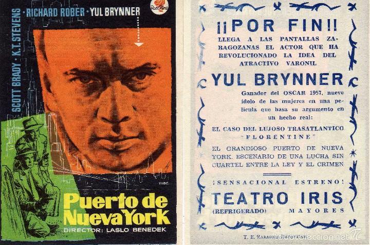 FOLLETO DE MANO PUERTO DE NUEVA YORK . TEATRO IRIS ZARAGOZA CON YUL BRYNER (Cine - Folletos de Mano - Acción)