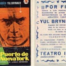 Cine: FOLLETO DE MANO PUERTO DE NUEVA YORK . TEATRO IRIS ZARAGOZA CON YUL BRYNER. Lote 289693848