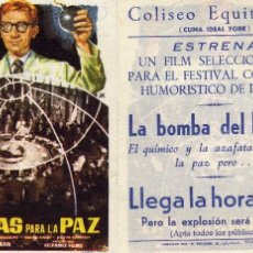 Cine: FOLLETO DE MANO BOMBAS PARA LA PAZ CON FERNANDO FERNAN GOMEZ Y J.ISBERT. COLISEO EQUITATIVA ZARAGOZA. Lote 179028303
